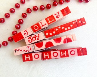 CHRISTMAS CLOTHESPIN hand painted magnetic Hohoho Jolly Joy red and pink