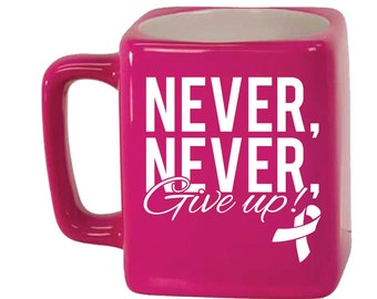 Engraved Ceramic Square Coffee and Tea Mug 8oz in various colors - 9075 Never, Never Give up!
