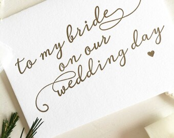 To My Bride Card - Groom to Bride Card - Groom to Bride Gift - Bride Card - Groom To Be - Bride and Groom Cards - Wedding Day Cards - Gold