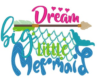 DREAM big little Mermaid Embroidery designs 4x4 5x7 mermaid thing, summer, beach embroidery, summer vacation, mermaid embroidery,