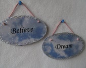 Reserved for jamesehansen: Believe and Dream Plaques (pair)