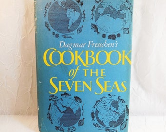 Dagmar Freuchen's Cookbook of the Seven Seas 1968 hardcover book with dust jacket