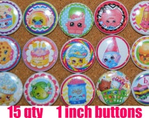 SHOPKINS PARTY FAVOR assorted variety of 1 inch buttons you choose : zipper pulls, keychains, flatback, pony o's or pin backs
