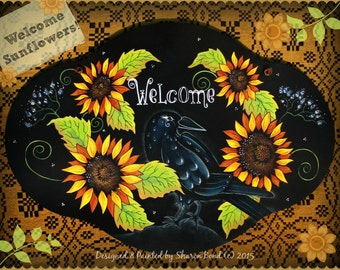 E PATTERN - Welcome Sunflowers - Flowers & Crow! Year Round - Designed and Painted by Sharon Bond - FAAP