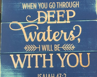 Deep Waters Sign