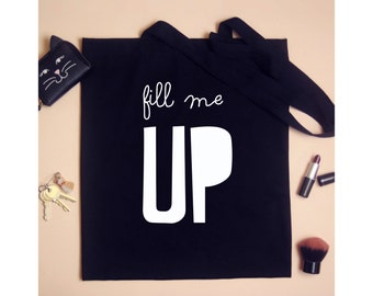 Fill me up Tote Shoulder Bag