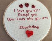 Douchebag Embroidery