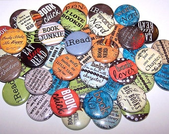 "Book Lovers Set of 10 Buttons 1"" or 1.5"" Pin Backs or 1"" Magnets Reading Party Favors"