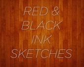 Red & Black Ink Sketch