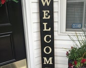 """WELCOME 46"""" Front Door Porch Entry Sign Plaque Southern Rustic Decor Vertical Rustic Cottage Farmhouse Hand Painted Wooden U Pick Colors"""