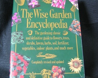 The Wise Garden Encyclopedia - Revised Edition 1990