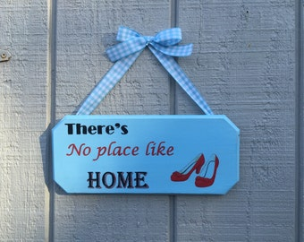 Theres No Place Like Home, Wizard of Oz inspired Wall Sign