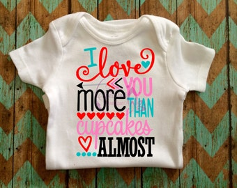 Love You More Than Cupcakes,Valentines Day Shirt, NB-5T