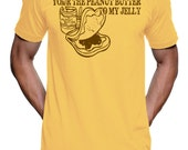 Your The Peanut Butter To My Jelly t-shirt Peanut Butter and Jelly Love Tee - American Apparel - XS S M L XL (3 Color Options)