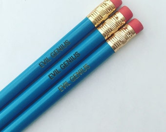 evil genius. engraved pencil set 3 in aqua for plotting total world domination. or your neighborhood at least.