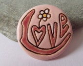 Ceramic Pottery Pink LOVE Brooch Pin, Scarf Pin, Shawl Pin, Lapel Pin, Pink Jewellery, Romantic, Hippy Pin, Wearable Word Art, Spiritual