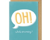 Oh! What's Occurring? Card Gavin and Stacey. Nessa Quote. Welshisms card. Welsh Slang. Wales. Cymru. South Wales. Welsh Greetings Card.