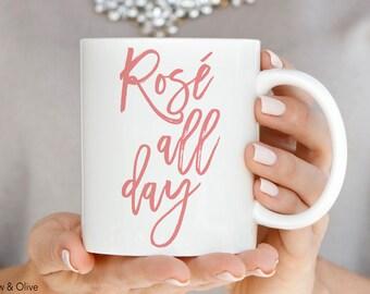 Wine Mug Wine Coffee Mug Rose All Day Mug Rose Wine Gift for Wine Drinker Bride Bachelorette Party Gift Q0008