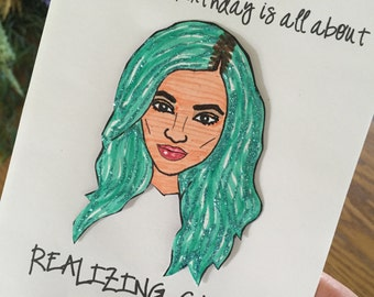 "Kylie Jenner- ""Realizing Stuff"" Birthday Card"