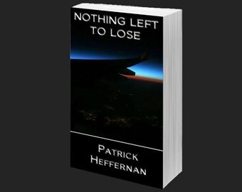 Nothing Left to Lose: Autographed Copy
