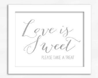 Love Is Sweet Candy Buffet Print in Silver Foil Look - Faux Metallic Calligraphy Wedding Reception Sign for Favors or Dessert Table (4002)
