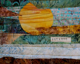 BREATHE Art Quilt #3