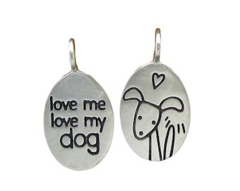 Dog Necklace -  Puppy Necklace - Love Me Love My Dog Necklace