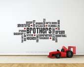 Brothers Vinyl Wall Decal- Brothers Decal. Brothers print