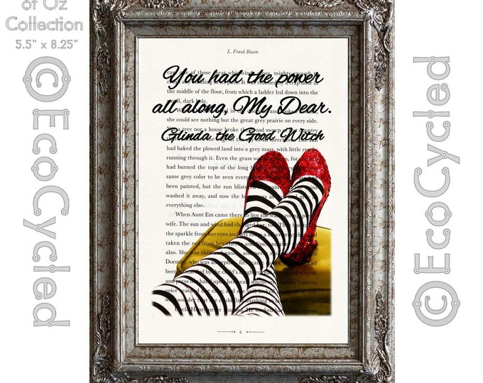 Dorothy's Ruby Slippers and Glinda Quote Wizard of Oz on Vintage Upcycled Dictionary Art Print Book Art Print Recycled Repurposed