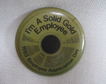 Vintage Solid Gold TV Show Employee Button