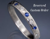 Reserved for Dean, Final Payment for Narrow blue Sapphire and Moissanite Wedding Ring, Star Dust Wedding Ring in Palladium