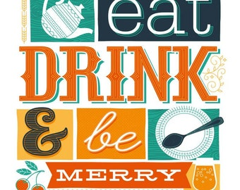 Eat Drink and Be Merry (1 of 5 in kitchen series)