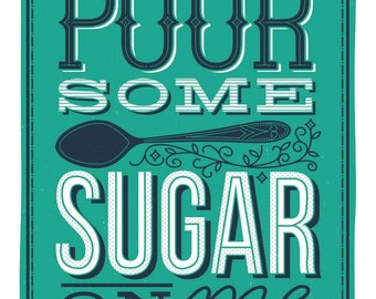 Pour Some Sugar on Me (2 of 5 in kitchen series)
