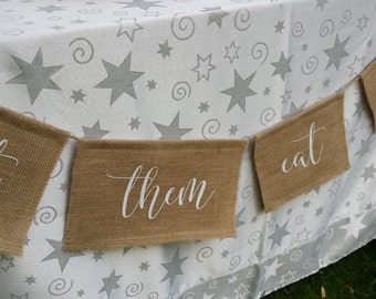Cake Burlap Banner, Let Them Eat Cake, Burlap Wedding, Rustic Wedding, Table Banner, Cake Table Banner, Burlap Sign, Reception Banner