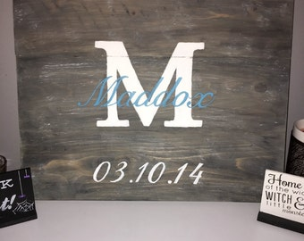 Personalized Initial Sign with birth date