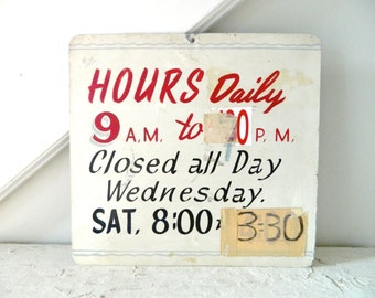 hold for Caleb- Vintage Metal Sign Hand Painted Hours Daily Red White