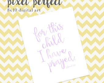 For This Child I Have Prayed - INSTANT DOWNLOAD 8x10 Nursery Artwork - Purple Watercolor