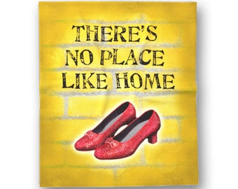 There's No Place Like Home Throw Banket - Wizard of Oz - Yellow Brick Road - Ruby Red Slippers - Housewarming Gift - Design by Ginny Gaura