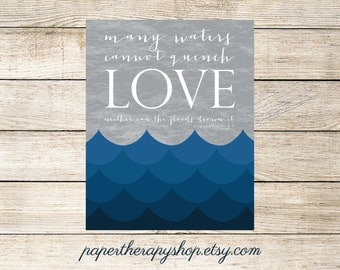 Nautical Nursery Wall Art, Scripture Art, Many waters cannot quench LOVE bible verse print song of solomon 8:7 8x10 or 11x14
