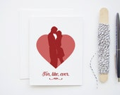 Valentine's Day Card - For, Like, Ever - Blank Greeting Card