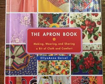 The Apron Book by EllynAnne Geisel