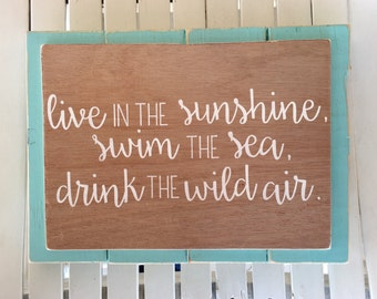 Ralph Waldo Emerson-Quote-Live in the sunshine-swim the sea-drink the wild air-10x13.5