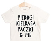 "Free US Shipping/ ""Polish Food"" Organic Tee shirt/ Kids Gift/ Present/ Toddler/ Tots/ Modern/ Hip Children Kids Tops Pierogi Kielbasa Paczki"