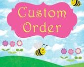 Jamie M. Custom Order