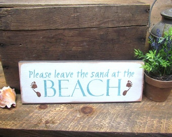 Beach Decor, Wooden Beach Sign, Shabby Chic Sign, Beach House Living, Please Leave The Sand At The Beach,Gift For The Beach Lover, Ocean
