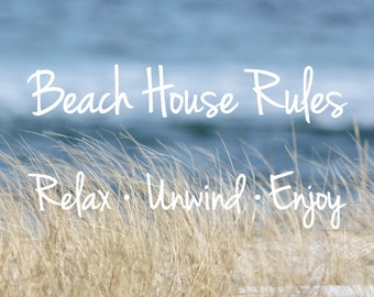 Beach House Rules - Beach Quotes - Coastal Wall Art - Beach Grass and Ocean Photo 'Relax Unwind Enjoy' Inspirational Quote