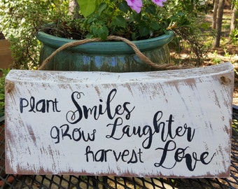 Solid Cedar Wood Garden Sign...Plant SMILES, Grow LAUGHTER, Harvest LOVE, New, Hand painted
