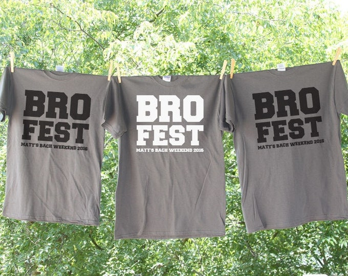Bro Fest Bachelor Party Shirt with Customized Name and Date Sets - AH