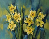 Oil painting with daffodils, yellow spring  flowers . Original one-of-a-kind oil painting . Ready to ship.