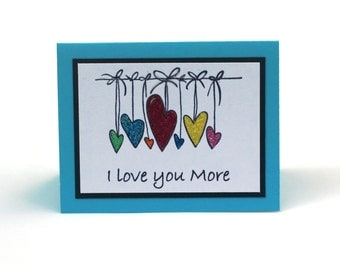I love you more, Hearts note card, Love, Multicolor, string of hearts, romantic, handstamped blank card, birthday card, anniversary card